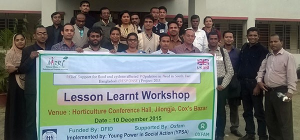 Lessons Learnt Workshop on Oxfam-YPSA RESPONSE project held in Cox'sbazar