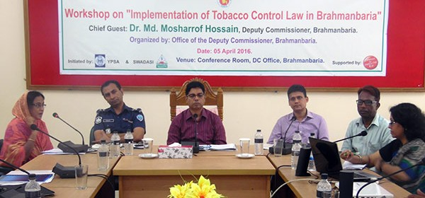"Workshop on ""Implementation of Tobacco Control Law in Brahmanbaria"" held"