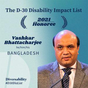 The D-30 Impact List, 2021 Honoree, Vashkar Bhattacharjee, he/him/his, Bangladesh.